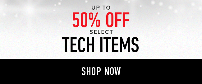 Up to 50% off select Tech Items. Click to shop now.